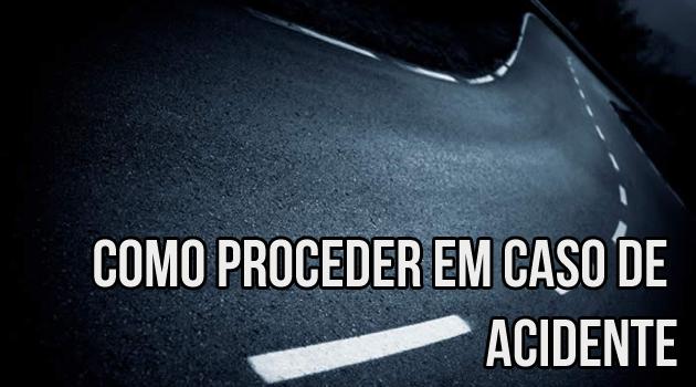 acidente como proceder O que fazer em caso de acidente de automóvel?